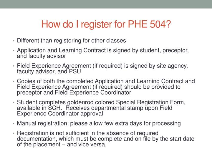 How do I register for PHE 504?