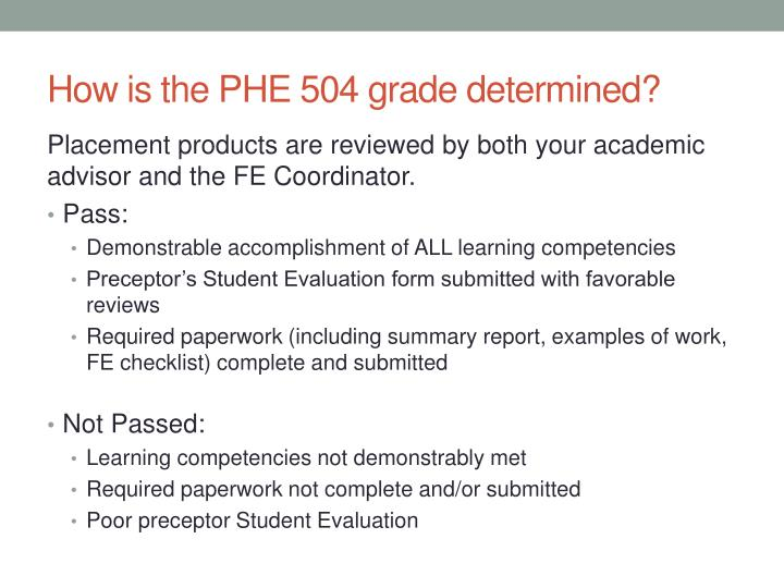How is the PHE 504 grade determined?