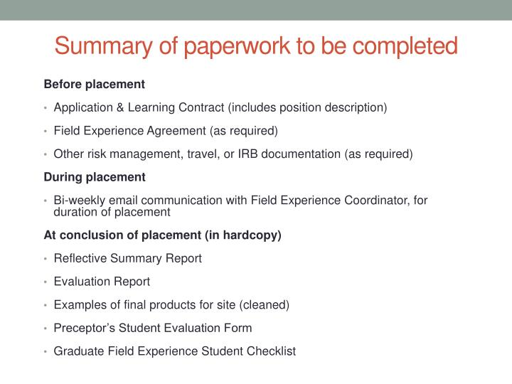 Summary of paperwork to be completed
