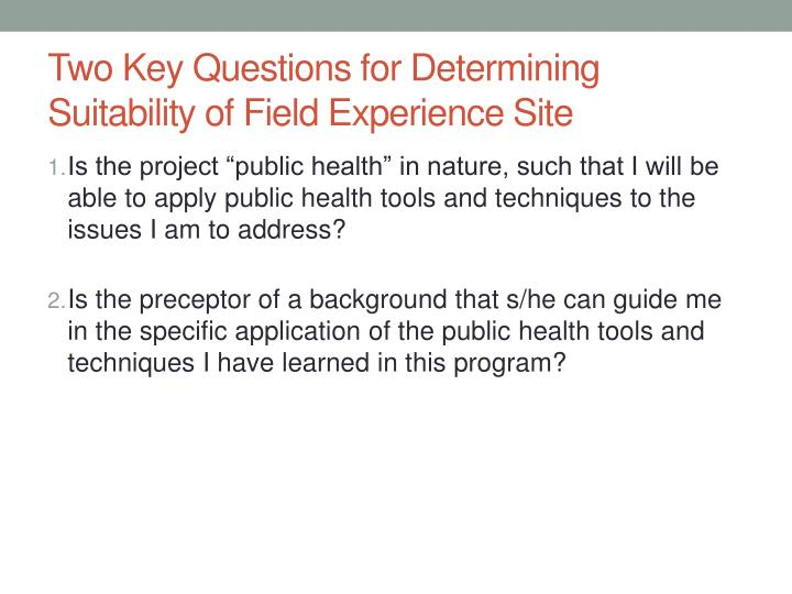 Two Key Questions for Determining Suitability of Field Experience Site