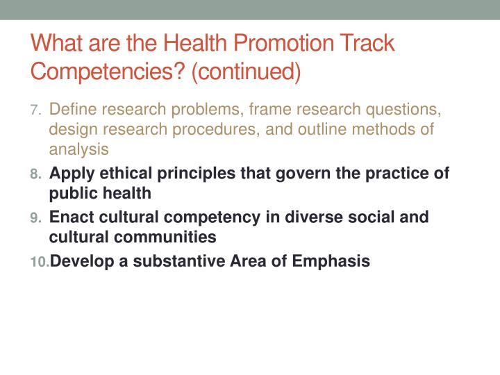 What are the Health Promotion Track Competencies? (continued)