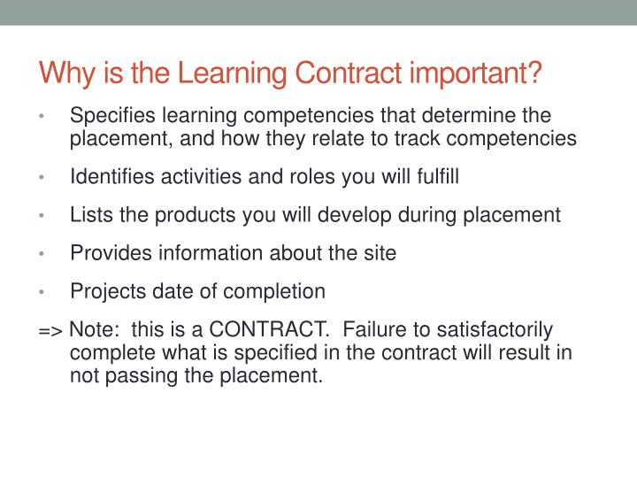 Why is the Learning Contract important?