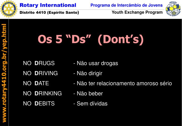 "Os 5 ""Ds""  (Dont's)"