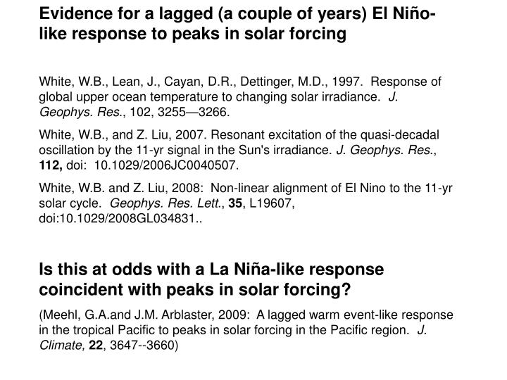 Evidence for a lagged (a couple of years) El Niño-like response to peaks in solar forcing
