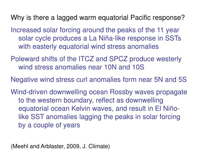 Why is there a lagged warm equatorial Pacific response?