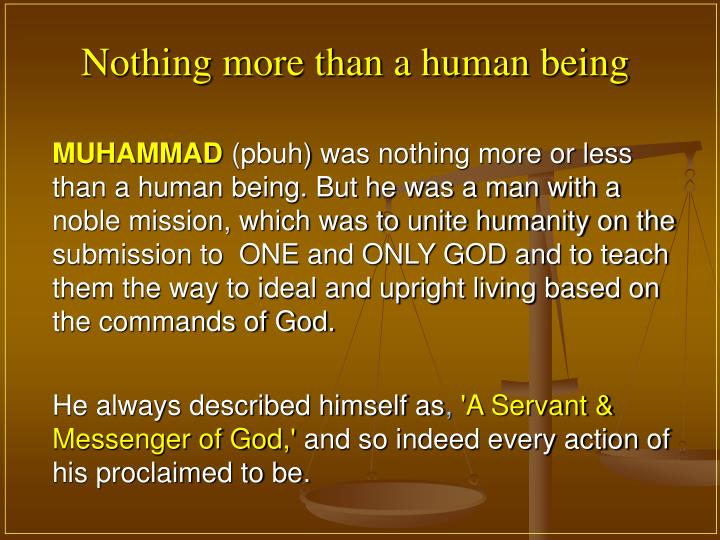 Nothing more than a human being