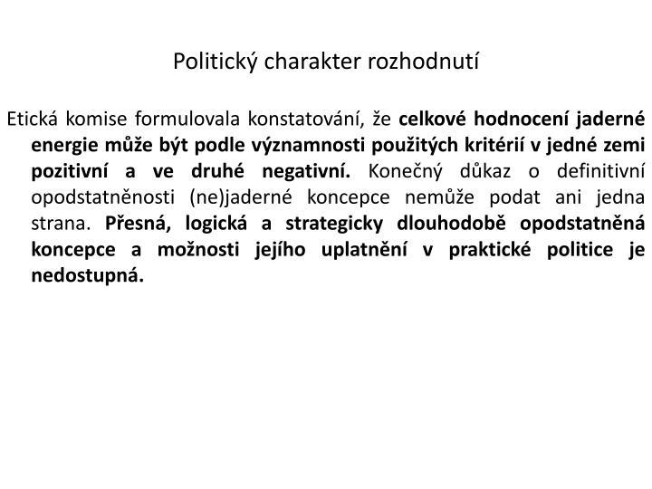 Politický charakter rozhodnutí