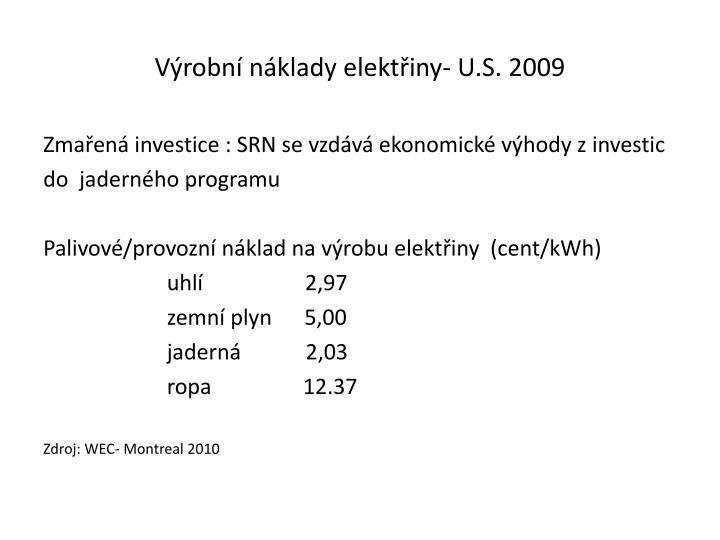 Výrobní náklady elektřiny- U.S. 2009