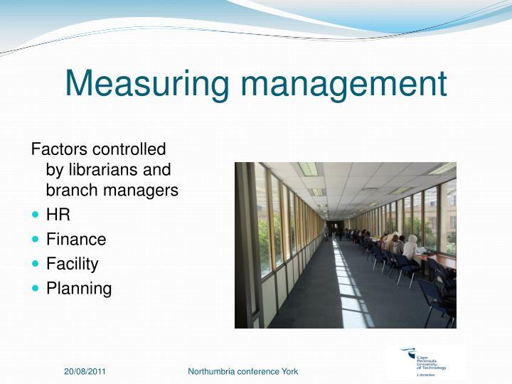 Measuring management