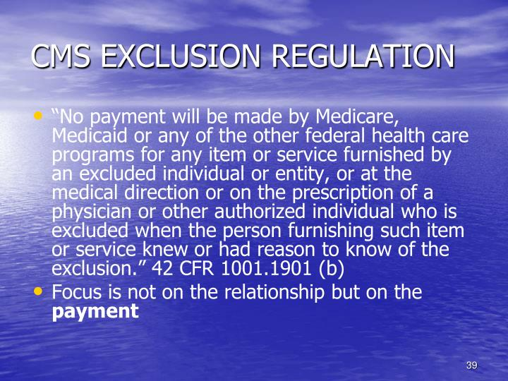 CMS EXCLUSION REGULATION