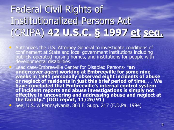 Federal Civil Rights of Institutionalized Persons Act (CRIPA)