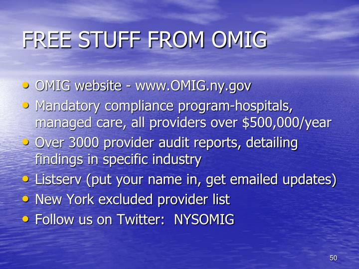 FREE STUFF FROM OMIG