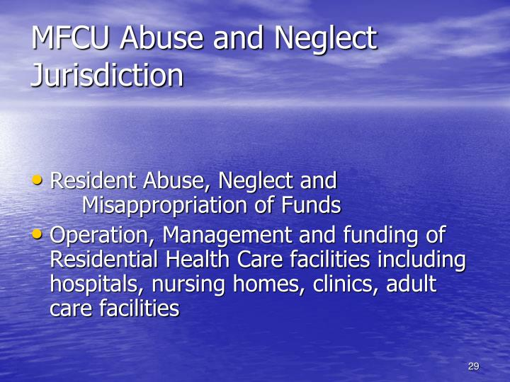 MFCU Abuse and Neglect Jurisdiction