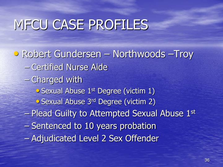 MFCU CASE PROFILES