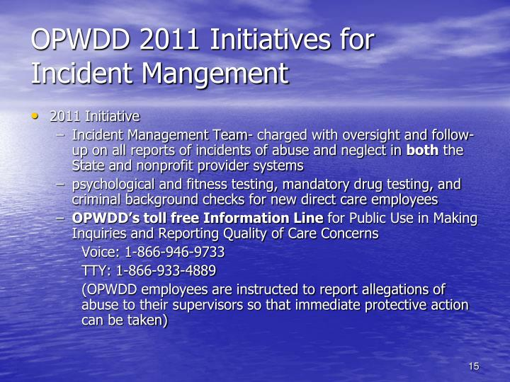 OPWDD 2011 Initiatives for Incident Mangement