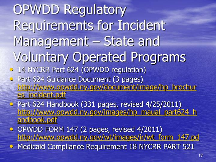 OPWDD Regulatory Requirements for Incident Management – State and Voluntary Operated Programs
