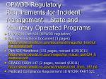 opwdd regulatory requirements for incident management state and voluntary operated programs