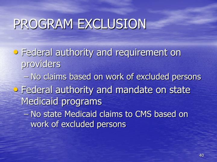 PROGRAM EXCLUSION