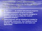 purpose of omig webinars fulfilling omig s duty in nys phl section 32