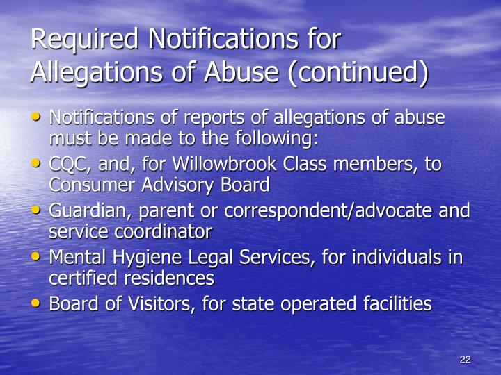 Required Notifications for Allegations of Abuse (continued)