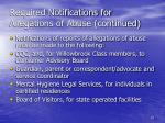 required notifications for allegations of abuse continued
