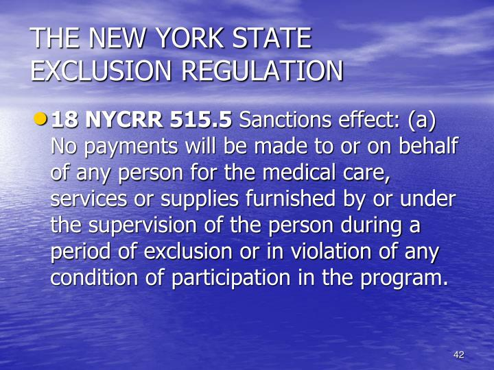 THE NEW YORK STATE EXCLUSION REGULATION