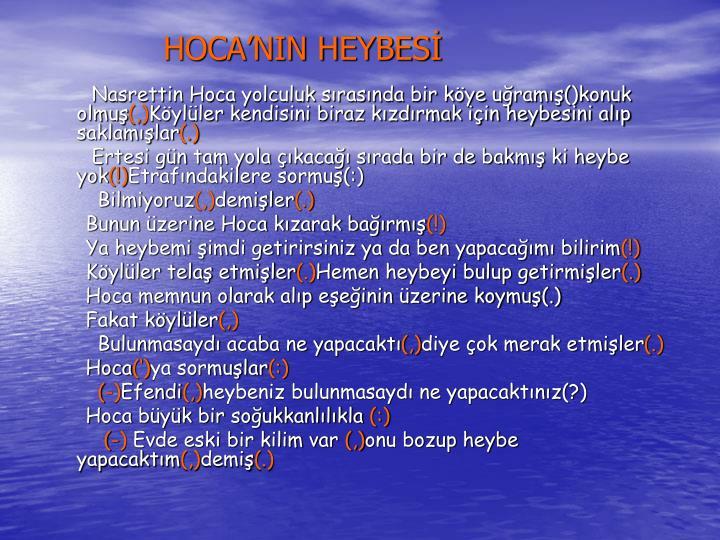 HOCA'NIN HEYBESİ