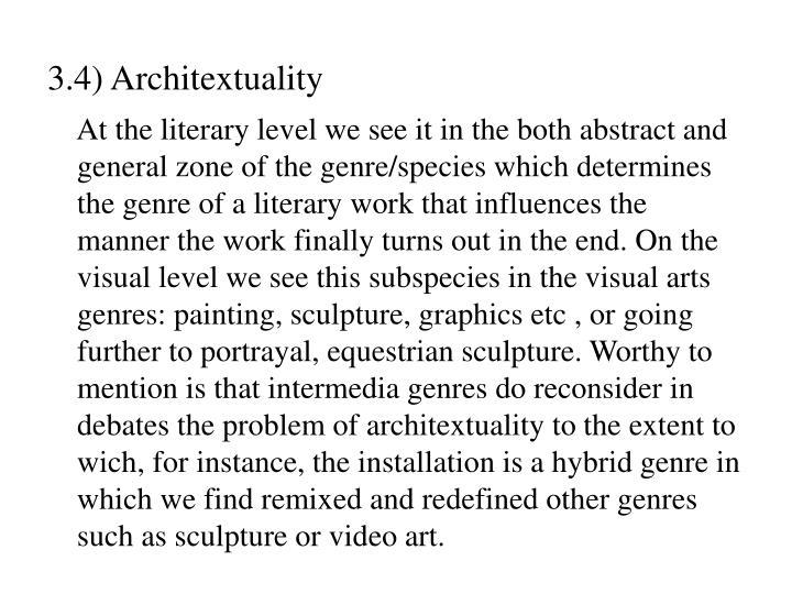 3.4) Architextuality