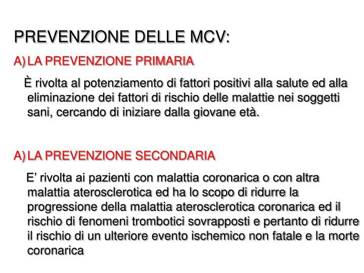 PREVENZIONE DELLE MCV: