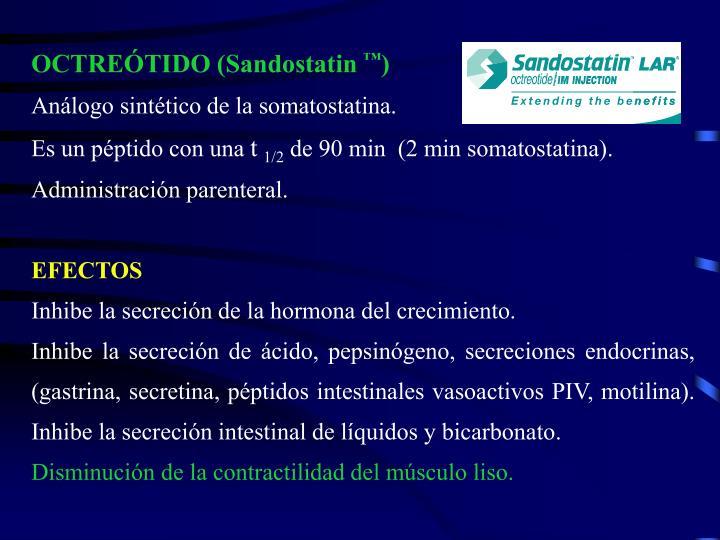 OCTREÓTIDO (Sandostatin