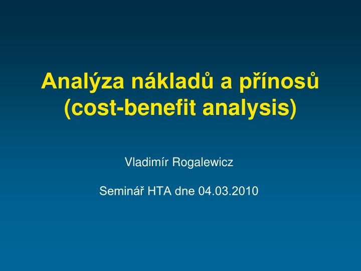 Anal za n klad a p nos cost benefit analysis