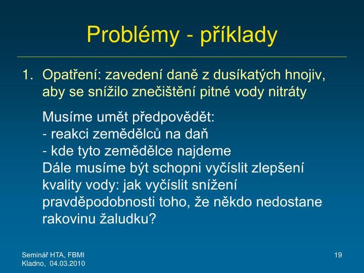 Problémy - příklady