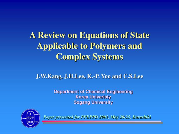 A review on equations of state applicable to polymers and complex systems