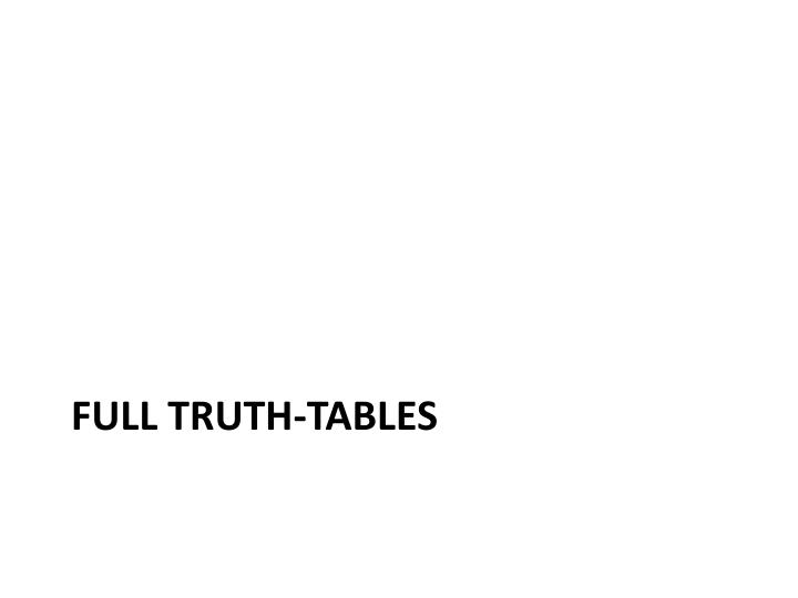 Full truth-tables