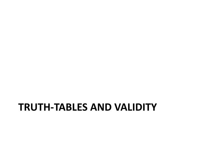 Truth-tables and validity