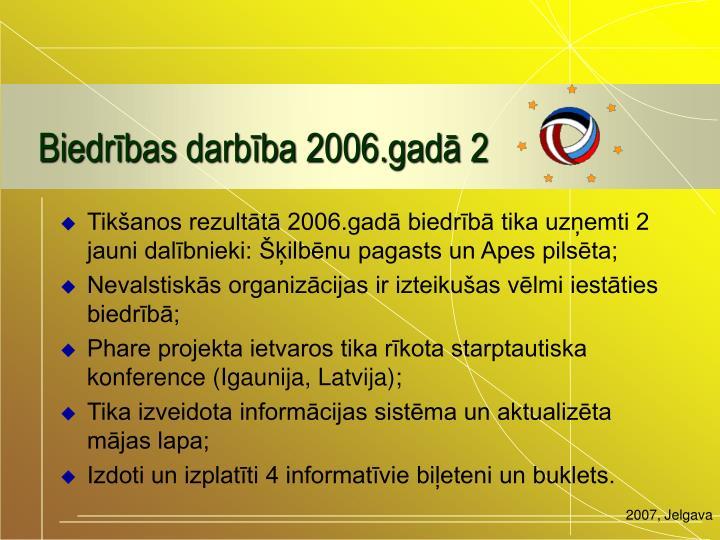 Biedrības darbība 2006.gadā 2