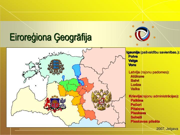 Eiroreģiona Ģeogrāfija