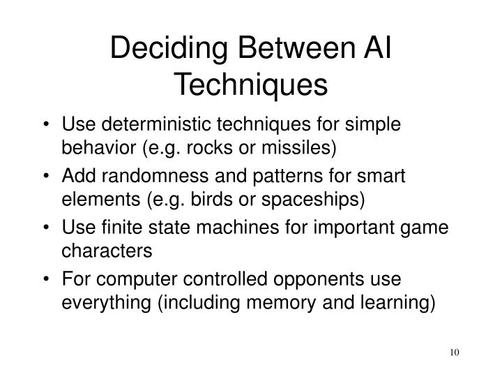Deciding Between AI Techniques