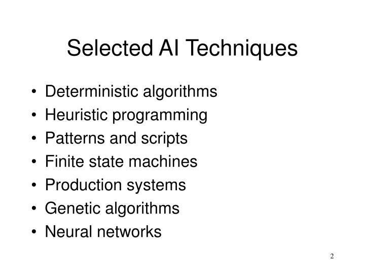 Selected ai techniques