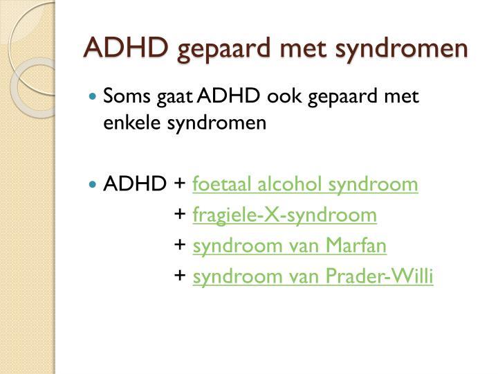 ADHD gepaard met syndromen