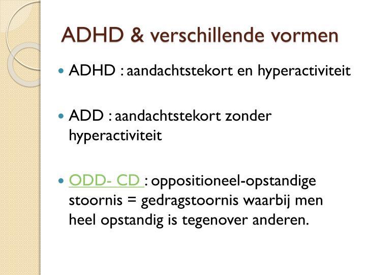 ADHD & verschillende vormen