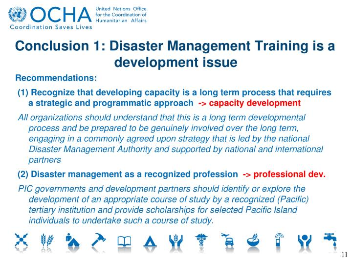 Conclusion 1: Disaster Management Training is a development issue