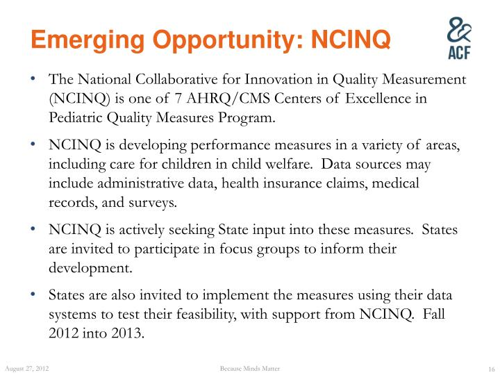 Emerging Opportunity: NCINQ
