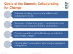 goals of the summit collaborating for change