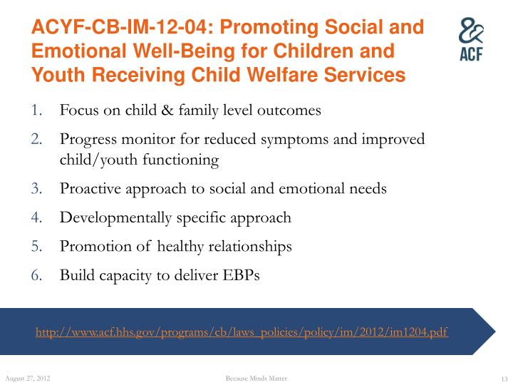 ACYF-CB-IM-12-04: Promoting Social and Emotional Well-Being for Children and Youth Receiving Child Welfare Services