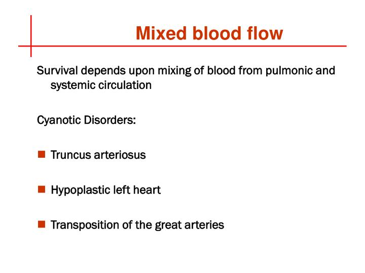 Mixed blood flow
