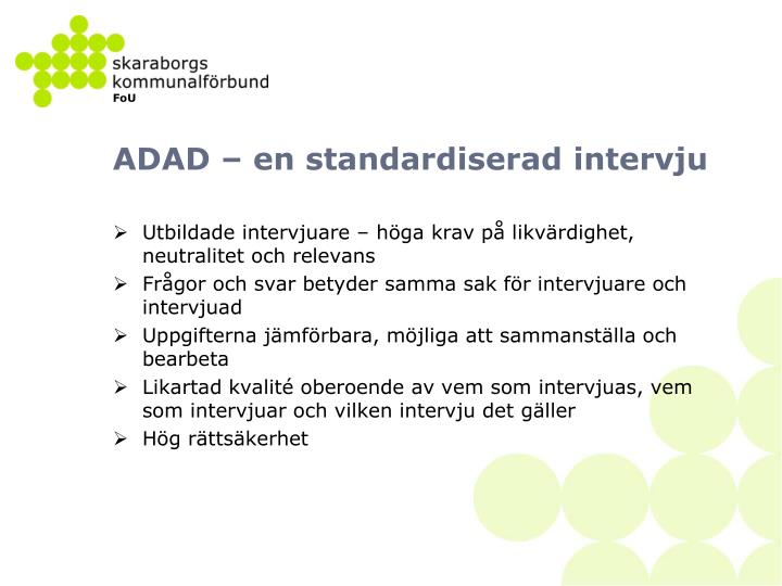 ADAD – en standardiserad intervju