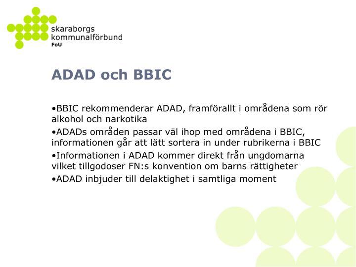 ADAD och BBIC