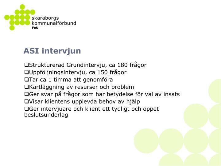 ASI intervjun