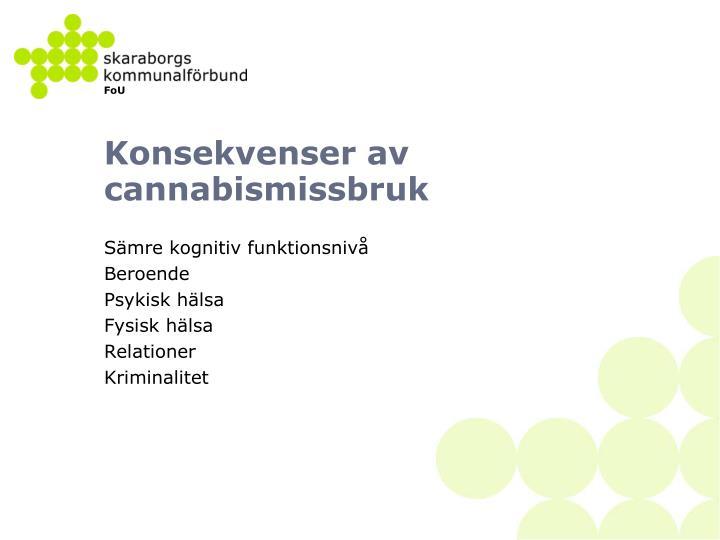 Konsekvenser av cannabismissbruk